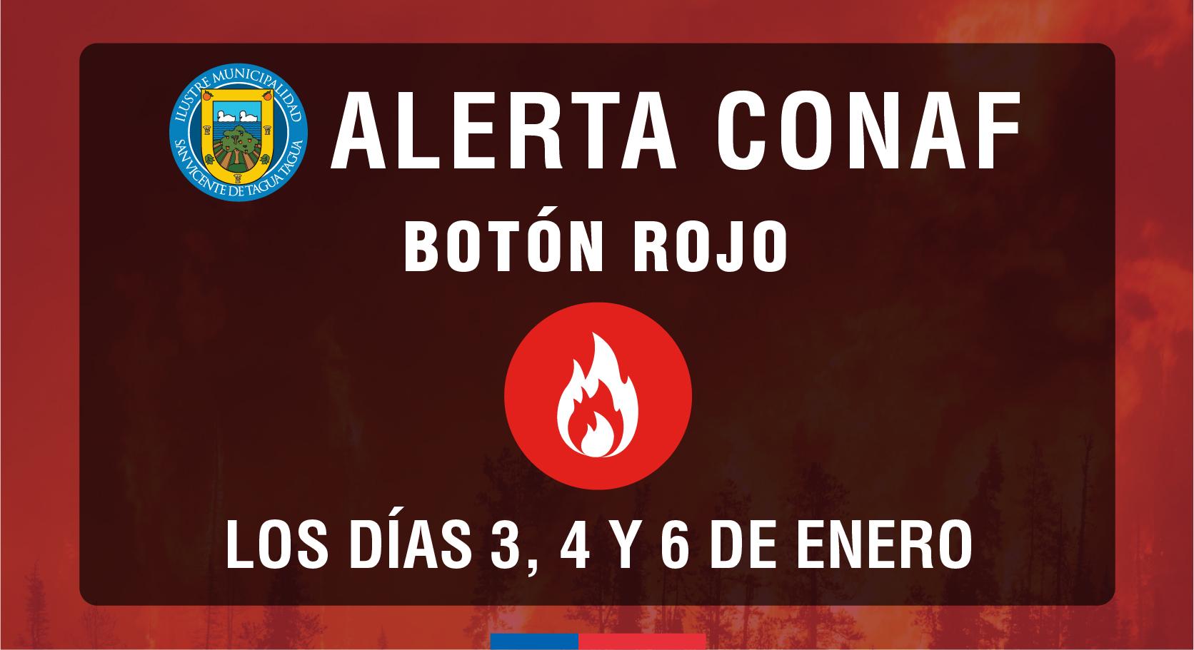 #ATENCIÓN | ALERTA CONAF BOTÓN ROJO PARA SAN VICENTE‼️