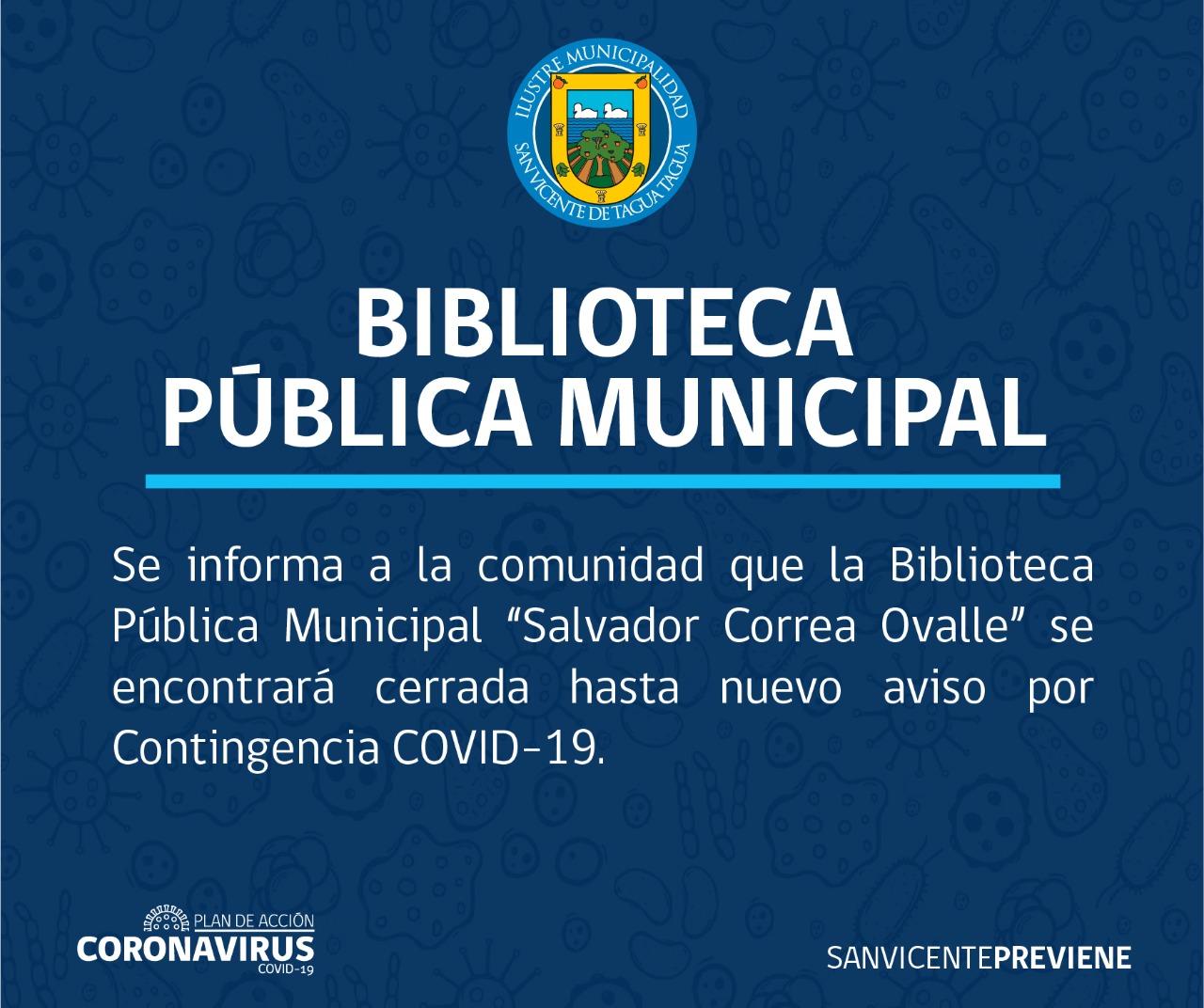 BIBLIOTECA PÚBLICA MUNICIPAL INFORMA CIERRE DE SUS DEPENDENCIAS HASTA NUEVO AVISO