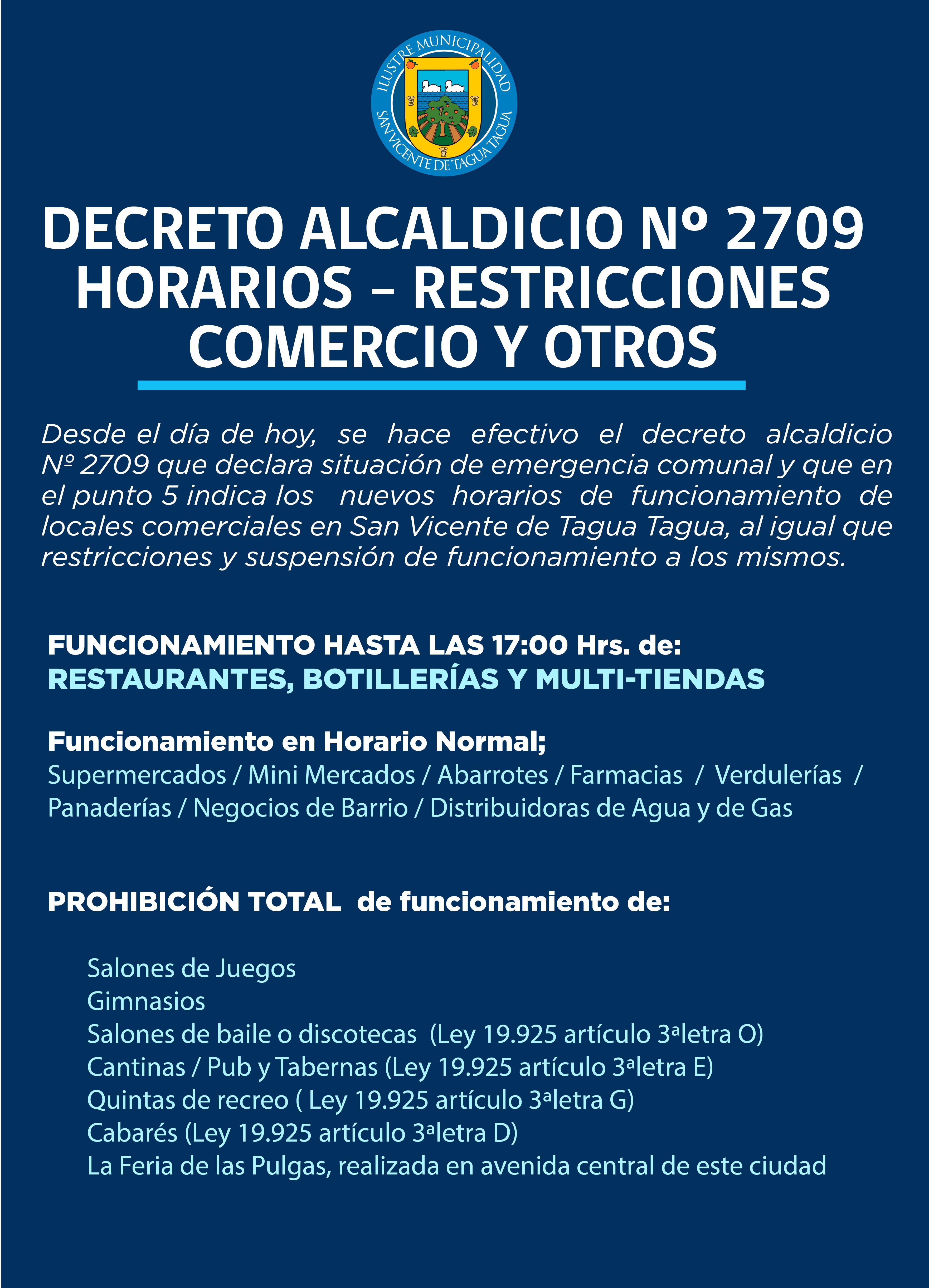 DECRETO ALCALDICIO Nº 2709 QUE DECLARA SITUACIÓN DE EMERGENCIA COMUNAL POR BROTE DEL NUEVO CORONAVIRUS COVID-19