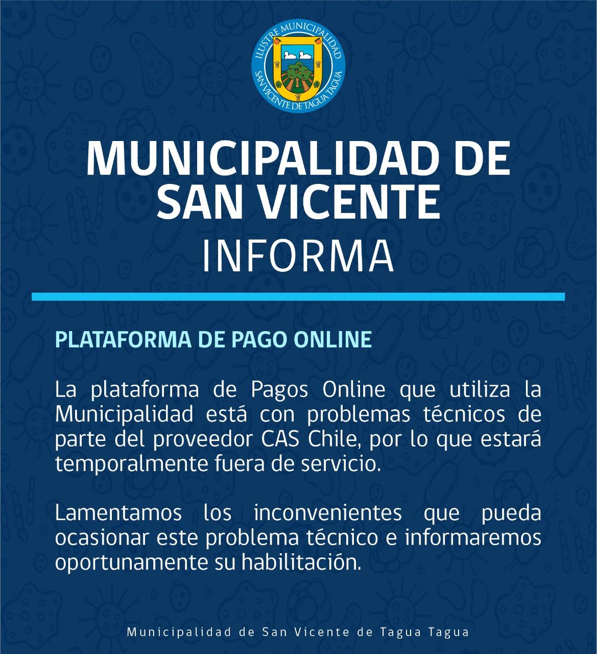 MUNICIPALIDAD DE SAN VICENTE INFORMA PROBLEMAS TÉCNICOS CON PLATAFORMA DE PAGOS ONLINE